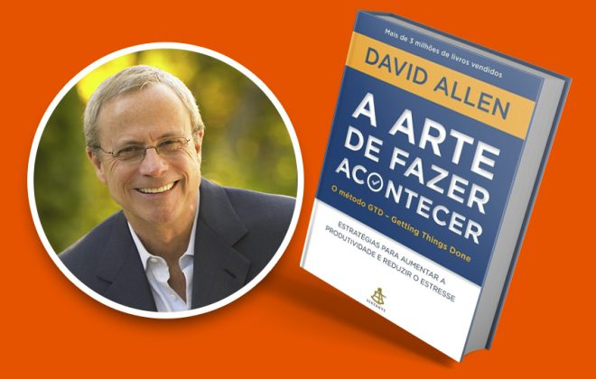 edicao a arte de fazer acontecer david allen