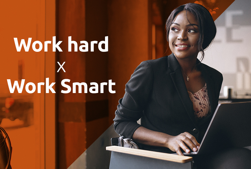 work hard work smart
