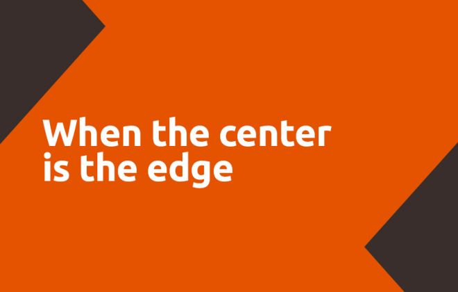 When te center is the edge